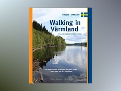 Walking in varmland - the lake region of central sweden av Marco Barten