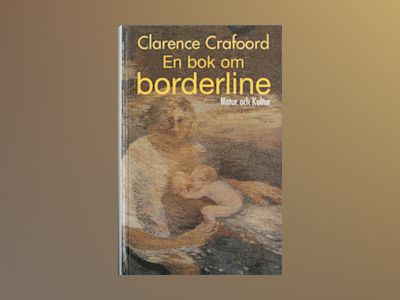 En bok om borderline av Clarence Crafoord