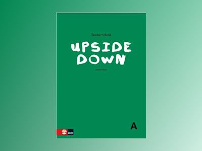 Upside Down A Teacher´s book av Alastair Henry