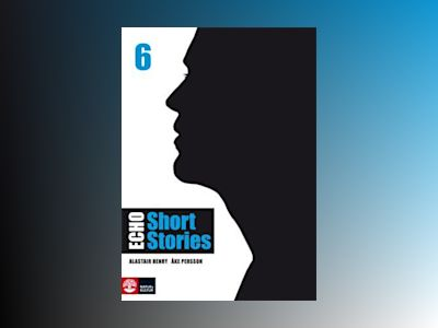 Echo 6 Short Stories Elevbok av Alastair Henry