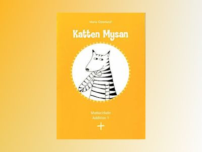 Mattecirkeln. Addition 1. Katten Mysan (5-pack) av Maria Österlund