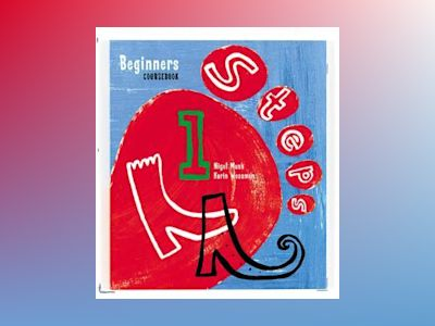 Steps 1 Beginners (start år 4) Coursebook av Nigel Musk