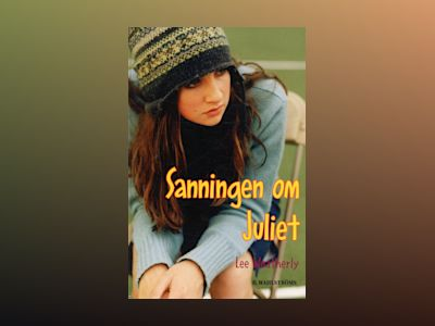 Sanningen om Juliet av Lee Weatherly