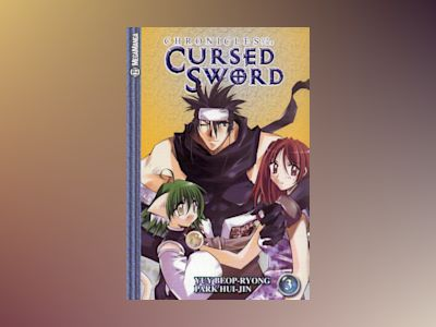 Chronicles of the Cursed Sword 03 av Yuy Beop-Ryong