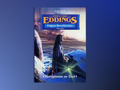 Hertiginnan av Erat av David Eddings