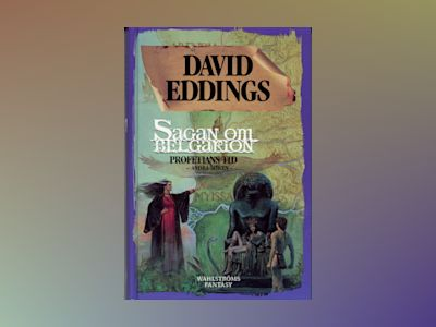 Profetians tid 2 av David Eddings