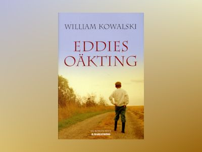 Eddies oäkting av William Kowalski