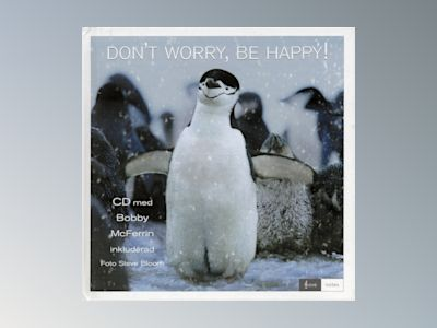 Don´t worry, be happy! av CD-presentbok