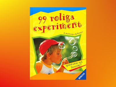99 roliga experiment av Elke Dannecker