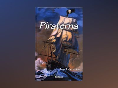 Piraterna av Iain Lawrence