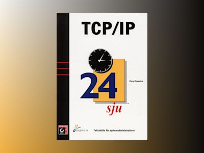 TCP/IP 24sju av Gary Govanius