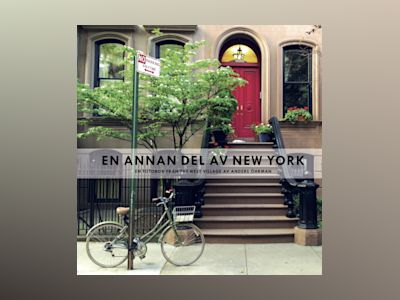 En annan del av New York : en fotobok från The West Village av Anders Öhrman