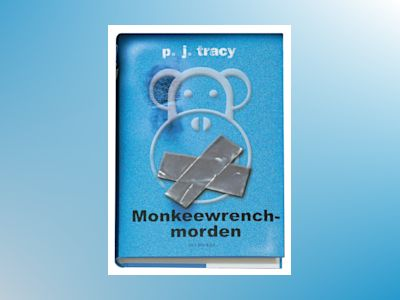 Monkeewrench-morden av P.J. Tracy