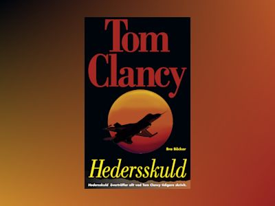 Hedersskuld av Tom Clancy