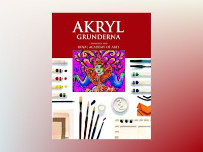 Akryl - grunderna av Ray Smith