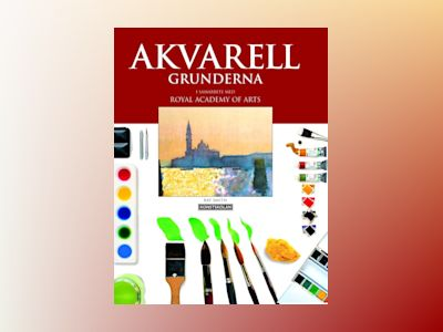 Akvarell - grunderna av Ray Smith