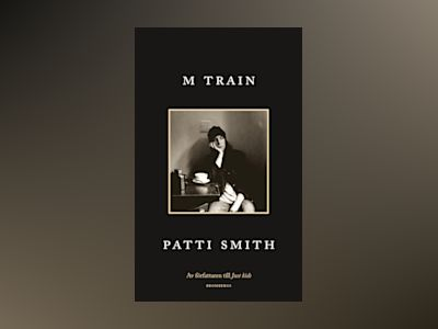 M Train av Patti Smith