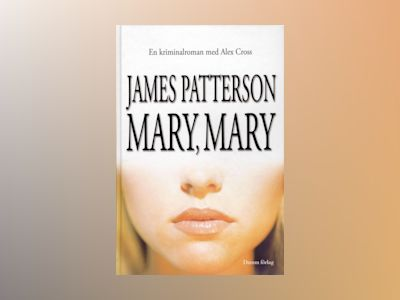 Mary, Mary av James Patterson