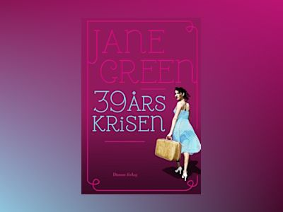 39-årskrisen av Jane Green