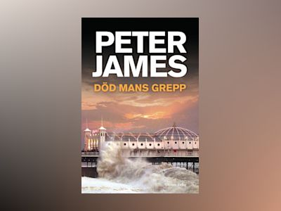 Död mans grepp av Peter James