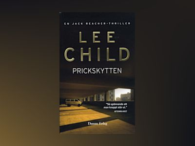 Prickskytten av Lee Child