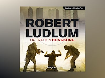 Operation Hongkong av Robert Ludlum