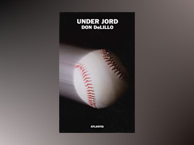 Under jord av Don DeLillo