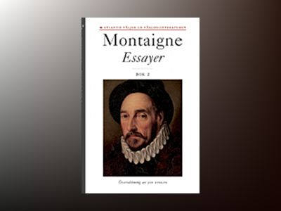 Essayer. Bok 2 av Michel de Montaigne