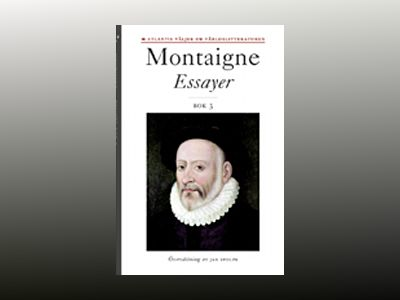 Essayer. Bok 3 av Michel de Montaigne
