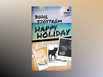 Happy holiday av Bodil Sjöström