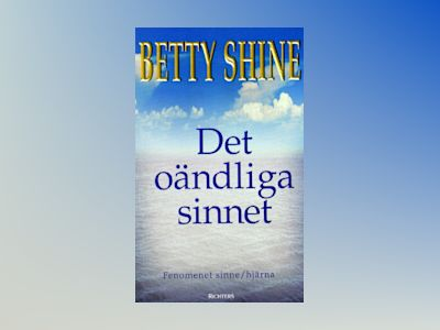 Det oändliga sinnet av Betty Shine