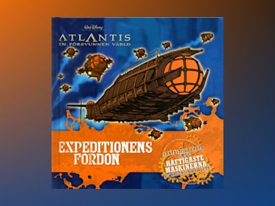 Expeditionens Fordon-Atlantis av Disney Walt