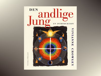 Den andlige Jung  - en introduktion av Vivianne Crowley