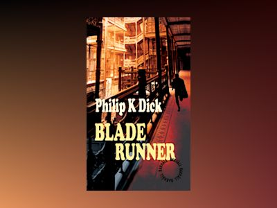 Blade Runner av Philip K. Dick