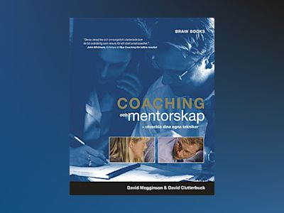 Coaching & Mentorskap av David Clutterbuck