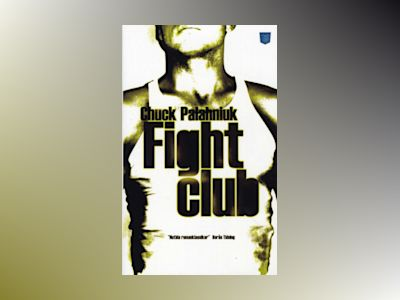 Fight club av Chuck Palahniuk