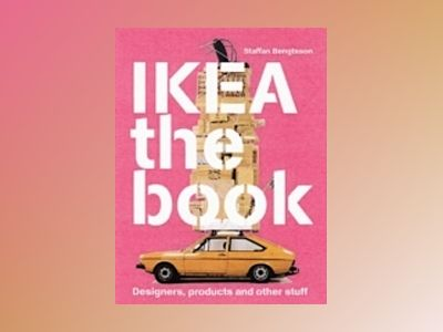 IKEA the book : Designers, producers and othe stuff - Pink av Staffan Bengtsson