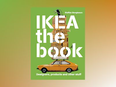 IKEA the book : designers, producers and othe stuff - Green av Staffan Bengtsson