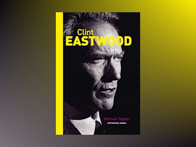 Clint Eastwood av Michael Tapper