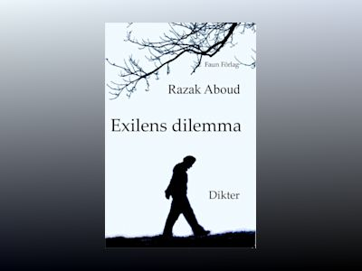 Exilens dilemma av Razak Aboud