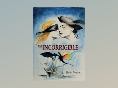 The Incorrigible av Harriet Dumont