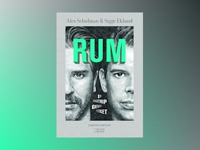 RUM Limited edition av Alex Schulman