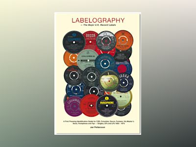 Labelography : the major U.K. record labels av Jan Petersson