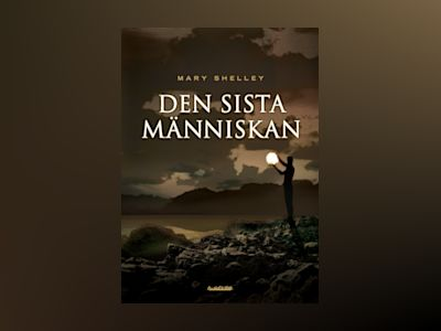 Den sista människan av Mary Shelley