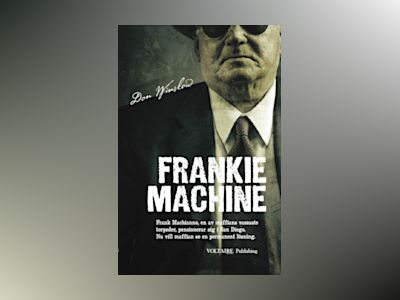 Frankie Machine av Don Winslow