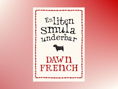 En liten smula underbar av Dawn French