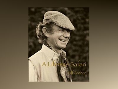 A lifetime safari av Ulf Aschan