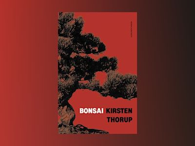 Bonsai av Kirsten Thorup