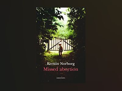 Missed abortion av Kerstin Norborg