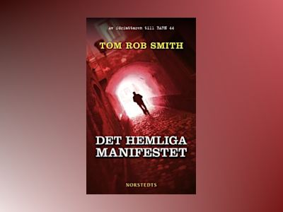Det hemliga manifestet av Tom Rob Smith
